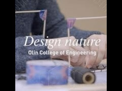 Design Nature: Olin College First Year Design course