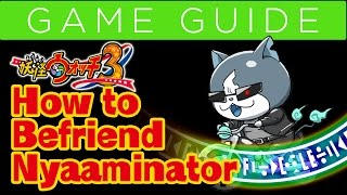 How to Befriend Nyaaminator / Yo-Kai Watch 3 Guide (Sushi/Tempura/Sukiyaki)