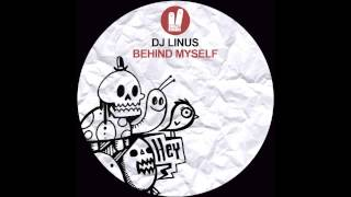 Dj Linus - Behind Myself (Original Mix) Smiley Fingers
