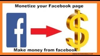 How To Monetize Your Facebook Page 2019