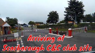 Arriving at Scarborough Camping & caravan club site - July 2018
