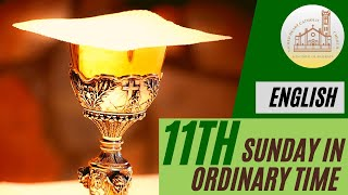 English Mass - 11th Sunday in Ordinary Time (13-06-2021)