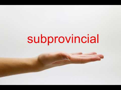 How to Pronounce subprovincial - American English
