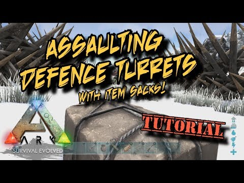 Assaulting Defence Turrets with Item Sacks - Ark Survival Evolved