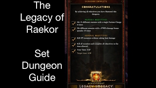 Diablo 3 - The Legacy of Raekor Set Dungeon Guide - Patch 2.4.3(Season 9)