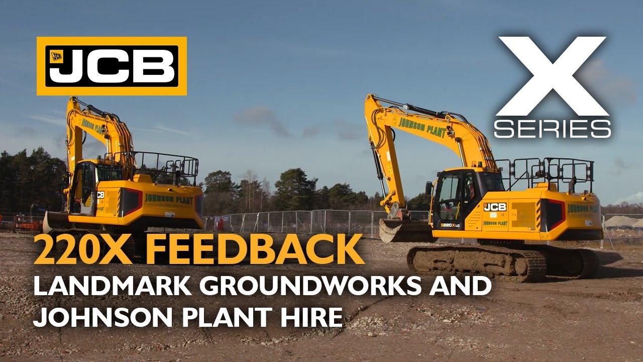 JCB X Series 220X Customer Testimonial - Landmark Groundworks and Johnson Plant Hire