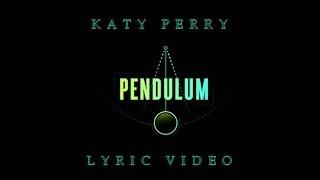 PENDULUM - KATY PERRY (LYRIC VIDEO)