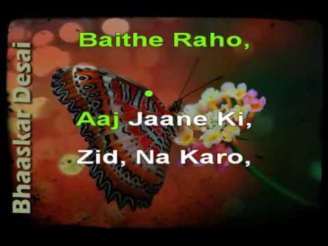aaj-jaane-ki-zid-na-karo---ghazal-karaoke