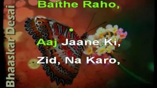 Aaj Jaane Ki Zid Na Karo - Ghazal Karaoke