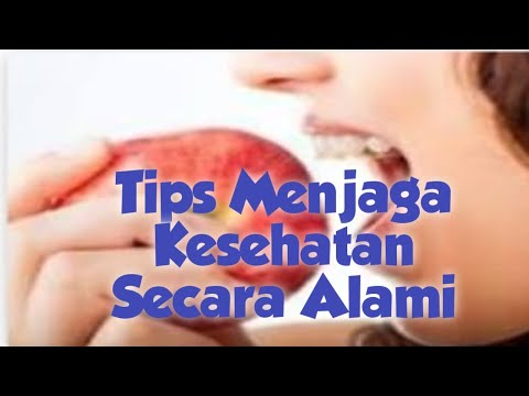 tips-hidup-sehat-secara-alami-  -tips-for-staying-healthy