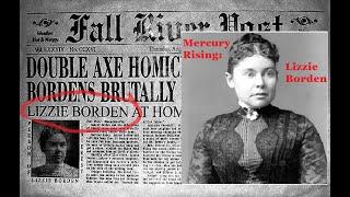 Mercury Rising: The Tale of Lizzie Borden