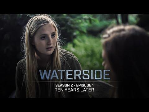 Waterside | Season 2 (2017) | Episode 1: Ten Years Later