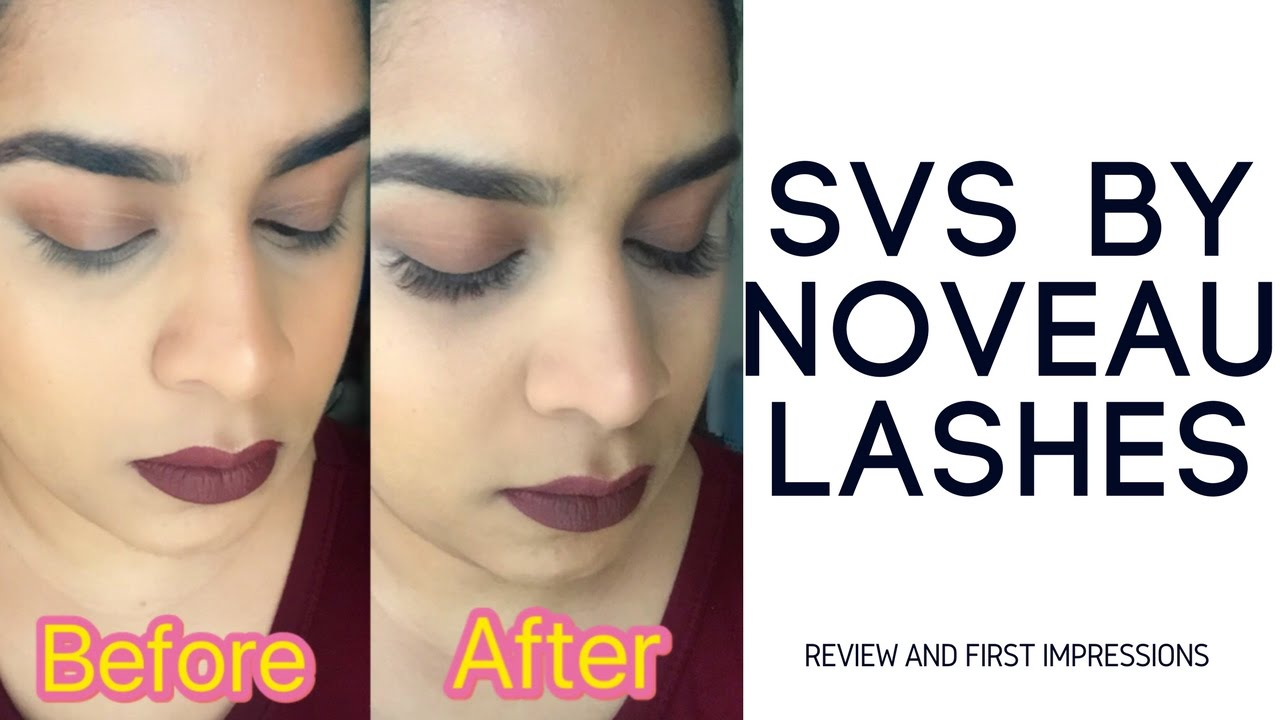 a16b9a3e716 Blog & Review: Having SVS by Nouveau Lashes - YouTube