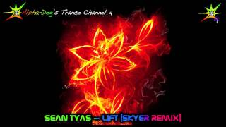 Sean Tyas - Lift [Matt Skyer Remix] ★