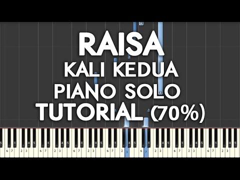 Raisa - Kali Kedua Piano Tutorial