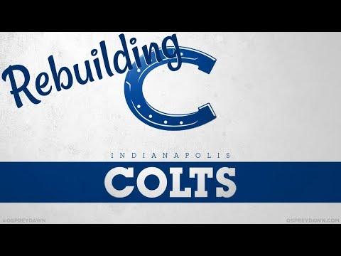 Madden 18 Rebuild | Indianapolis Colts: Blessed by a Bad Division