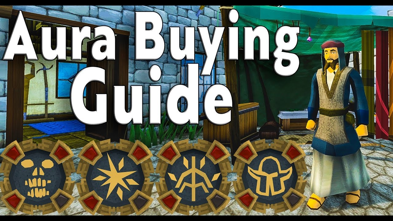 What Auras Should You Buy? - Aura Buying Guide [Runescape 3]
