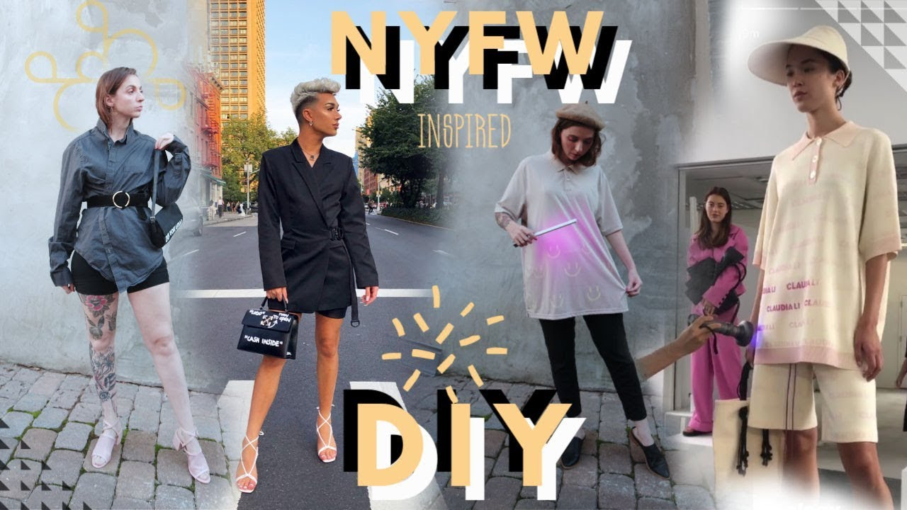 [VIDEO] - My New York Fashion Week Inspired DIY Looks! 5