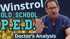 Winstrol - Old School P.E.D. - Doctor's Analysis of Side Effects & Properties