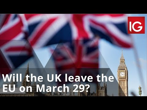 Will the UK leave the EU on March 29? | Brexit