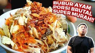 NEMU BUBUR PORSI BRUTAL TERMURAH DI JAKARTA!! NGUMPET DIBAWAH TOL BELOM JADI!