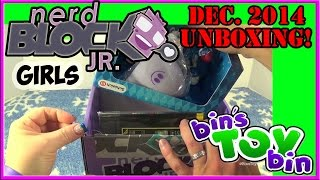 Nerd Block Jr. Girls December 2014 Unboxing! By Bin's Toy Bin