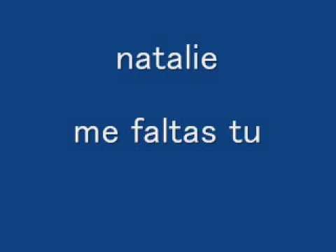 Natalie-me faltas tu