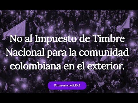 No Al Impuesto De Timbre Para Los Colombianos En El Exterior Youtube