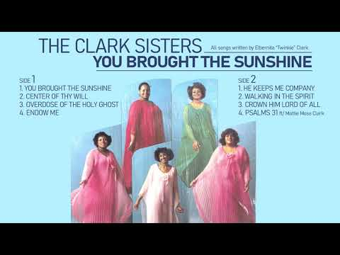 """The Clark Sisters - """"You Brought the Sunshine"""""""