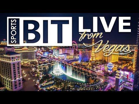 Sports BIT   LIVE from Las Vegas Thursday Night