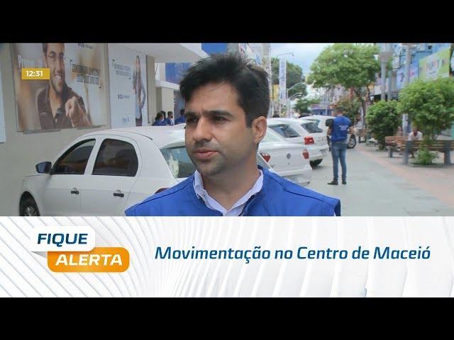 Coronavírus: Movimentação no Centro de Maceió