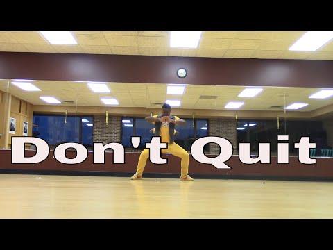 Dj Khaled - Don't Quit Ft. Travis Scott & Jeremih #Grateful - Dance by Cameron
