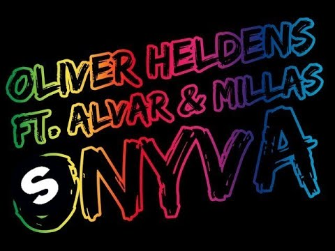 Oliver Heldens ft. Alvar & Millas - Onyva (Original Mix)
