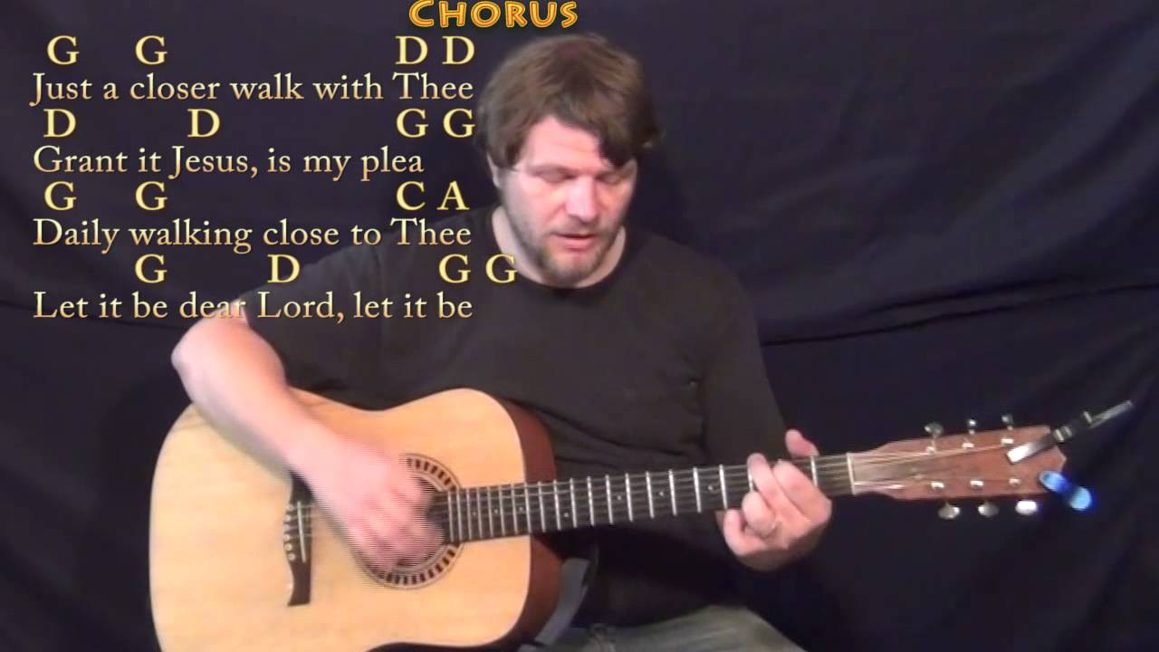 Just A Closer Walk With Thee Hymn Strum Guitar Cover Lesson in G with  Chords/Lyrics