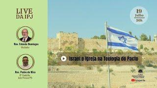 [LIVE] Israel e Igreja na Teologia do Pacto | Rev. Pedro de Mira (IPFiladélfia)