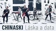 CHINASKI - Láska a data (oficiální videoklip)