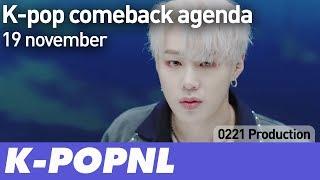 [AGENDA] K-pop Comeback Agenda: 19 November 2018 — K-POPNL