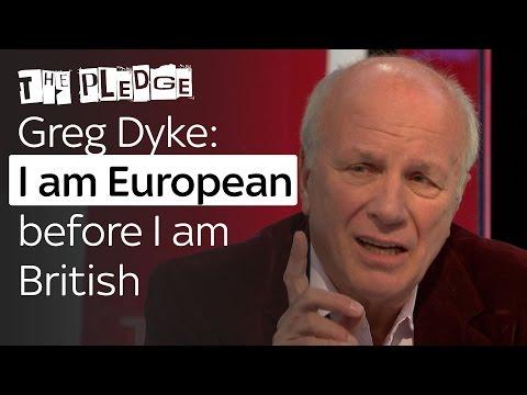 Greg Dyke: I am European before I am British