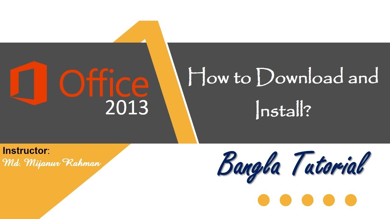 How to download and install microsoft office 2013 bangla tutorial how to download and install microsoft office 2013 bangla tutorial baditri Images