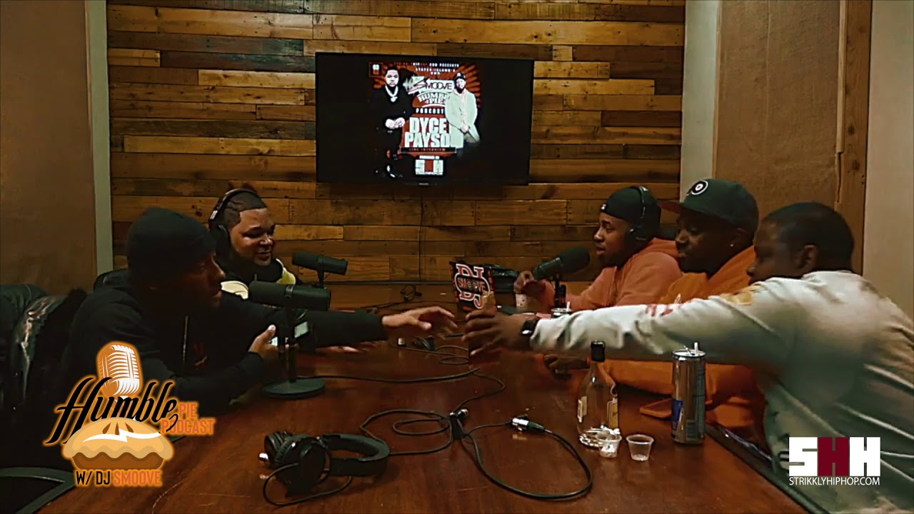 The Humble Pie Podcast w/ DJ Smoove [Episode 1] | Dyce Payso
