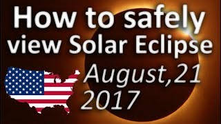 how to view total solar eclipse usa august 21 2017