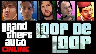 GTA 5 Online - LOOP DE LOOP