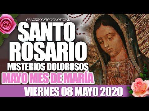 Santo Rosario de Hoy Viernes 08 de Mayo de 2020|MISTERIOS DOLOROSOS//MES DE MARÍA