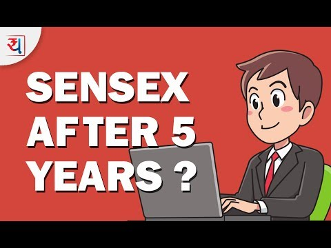 Sensex After 5 Years? What returns should investors expect in next 5 years?
