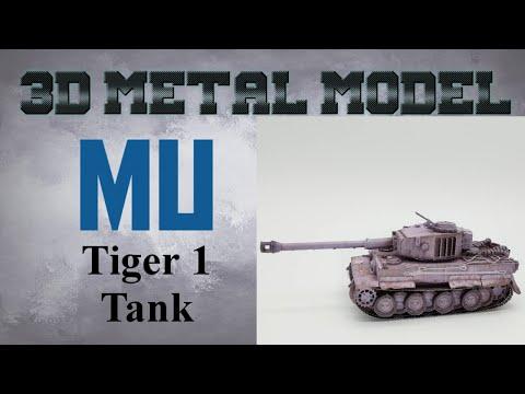 MU Metal Model Build - Tiger 1 Tank