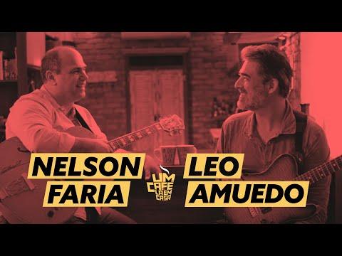 Um Café Lá em Casa com Leo Amuedo e Nelson Faria