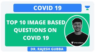 COVID 19 | TOP 10 IMAGE BASED QUESTIONS ON COVID 19 | DR. RAJESH GUBBA