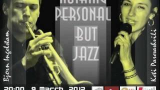 Announce - Nothing Personal but Jazz - Keti Paresashvili & Bjorn Ingelstam mp3