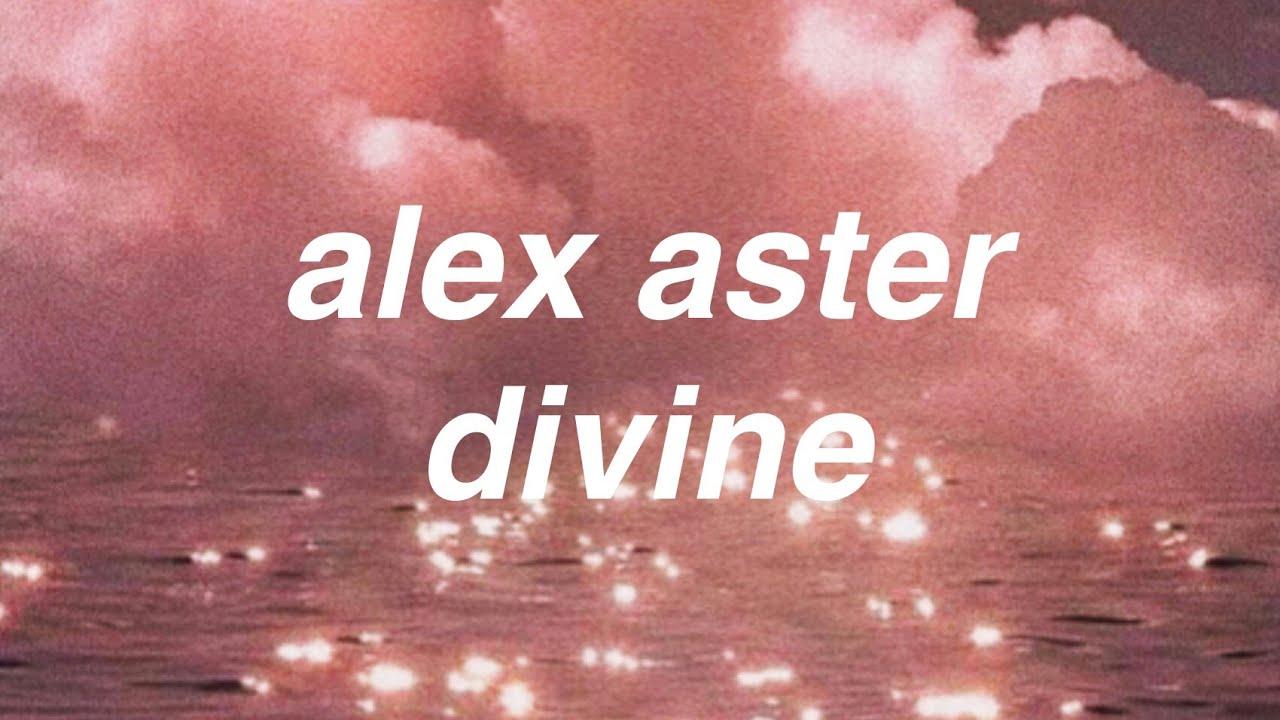 Download divine - alex aster (lyrics)