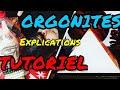 ORGONITES - Tutoriel, fonctionnement, explications, origines...